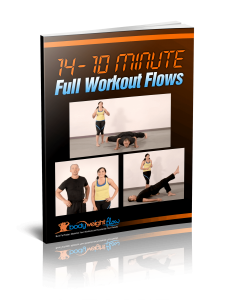 BodyWeight Flow Bonus 14 - 10 Minute Routines