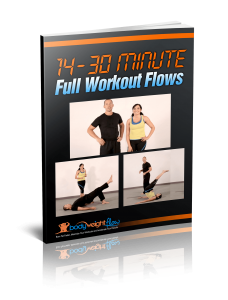 BodyWeight Flow Bonus 14 - 30 Minute Routines