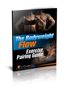 BodyWeight Flow bonus Exercise Pairing Guide